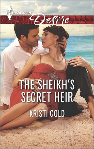 The Sheikh's Secret Heir (Arabian Heat #5)