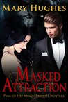 Masked Attraction
