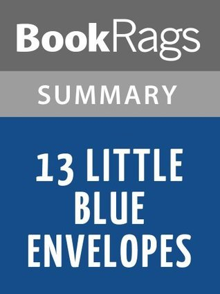 13 Little Blue Envelopes by Maureen Johnson l Summary & Study Guide