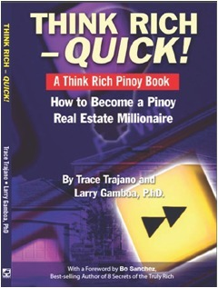 Think Rich Quick! How to Become a Pinoy Real Estate Millionaire