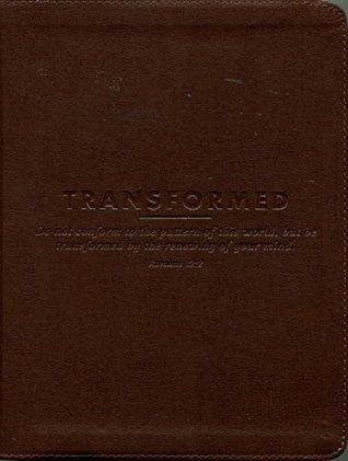 Transformed: How God Changes Us