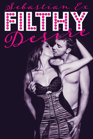 Filthy Desire (The Onyx Club, #1)