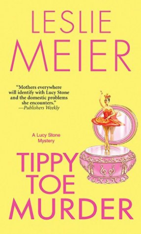 Tippy Toe Murder(Lucy Stone  2)