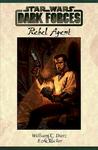 Rebel Agent by William C. Dietz