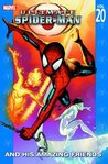 Ultimate Spider-Man, Volume 20: And His Amazing Friends