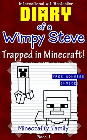 diary of a wimpy steve series trapped in minecraft by minecrafty