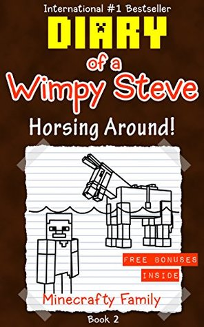 Diary of a Wimpy Steve series: Horsing Around! (Book 2): Unofficial Minecraft Books (Minecraft Books for Kids)