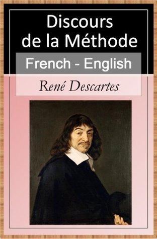 Discours de la Méthode [French English Bilingual Edition] - Sentence by Sentence Translation