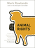 Animal Rights by Mark Rowlands
