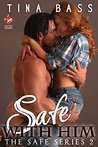 Safe With Him (The Safe Series Book 2)