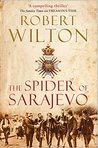 The Spider of Sarajevo (Archives of the Comptrollerate-General for Scrutiny and Survey Book 3)