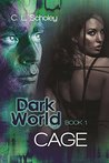 Cage (Dark World, #1)
