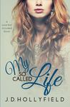 My So-Called Life (Love Not Included, #3)