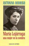 Maria Lejarraga, ...