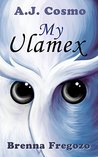My Ulamex by A.J. Cosmo