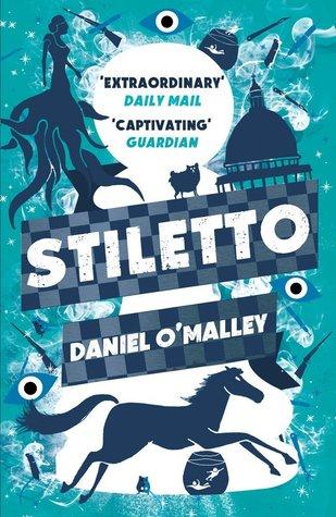 Stiletto(The Checquy Files 2)