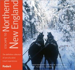 Fodor's Escape to Northern New England, 1st edition: One-of-a-kind Experiences in Maine, New Hampshire, and Vermont (Fodor's Escape Guides)