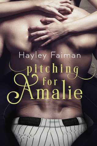 Pitching for Amalie (Men of Baseball #1)