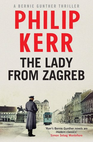 The Lady From Zagreb : Philip Kerr