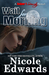Wait For Morning (Sniper 1 Security, #1) by Nicole Edwards