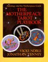 The Motherpeace Tarot Playbook: Astrology and the Motherpeace Cards