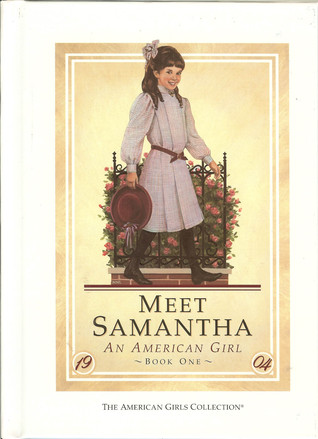 Meet Samantha: An American Girl (American Girls: Samantha, #1)