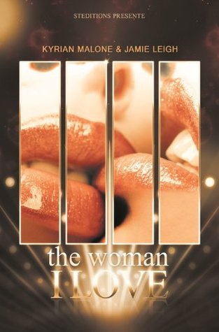 "The Woman I Love - ""La Femme que j'aime"" -"
