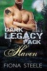 Haven (Dark Legacy Pack #2)