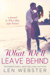 What We'll Leave Behind (Thirty-Eight, #2.5)