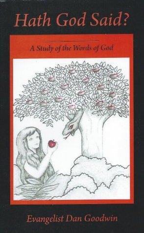 Hath God Said: A Study of the Words of God
