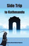 Side Trip to Kathmandu (Sidney Marsh Mysteries #3)
