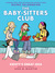 Kristy's Great Idea: Full Color Edition (The Babysitters Club Graphix, #1)