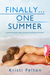 Finally...One Summer (Just ...