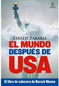 El mundo despues de USA. El libro de cabecera de Barack Obama