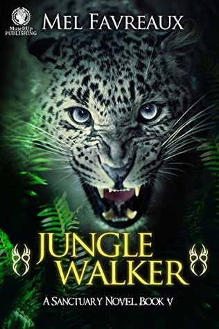 Jungle Walker: A Sanctuary Novel Book V