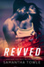 Revved by Samantha Towle