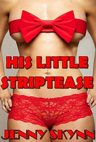 His Little Striptease