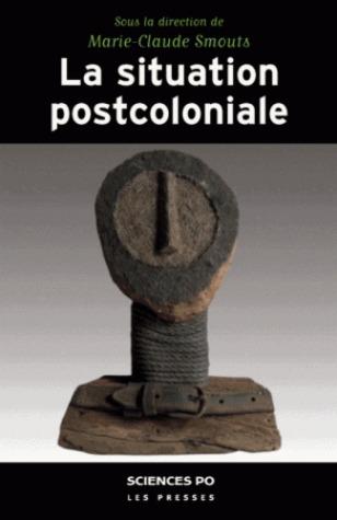 La situation postcoloniale par Marie-Claude Smouts