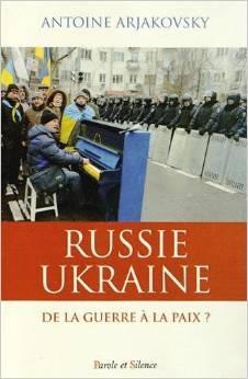 Russie Ukraine: de la guerre à la paix?