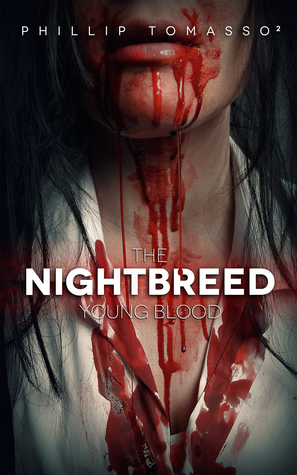 Young Blood (The Nightbreed Saga, #1)