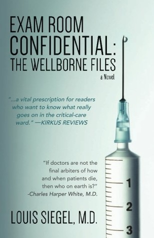 Exam Room Confidential :The Wellborne Files