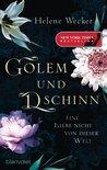 Golem und Dschinn - Eine Liebe nicht von dieser Welt