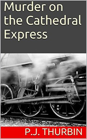Murder on the Cathedral Express (The Ralph Chalmers Mysteries Book 9)