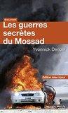 Les guerres secrètes du Mossad (Poche)