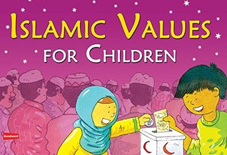 Islamic Values for Children (Goodword): Islamic Children's Books on the Quran, the Hadith, and the Prophet Muhammad