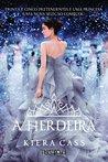 A herdeira by Kiera Cass