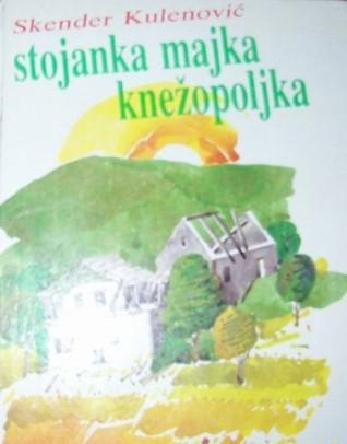 Stojanka majka Knežopoljka