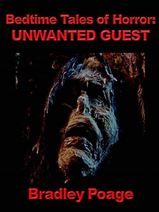 Bedtime Tales of Horror: Unwanted Guest
