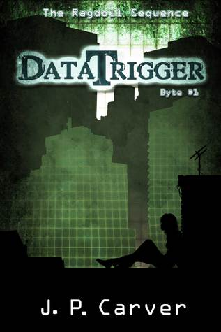 DataTrigger (The Ragdoll Sequence #1)