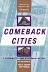 Comeback Cities: A Blueprint For Urban Neighborhood Revival